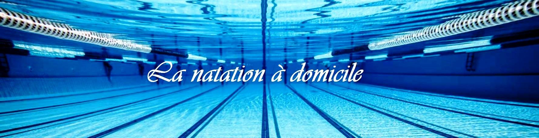 La natation à domicile